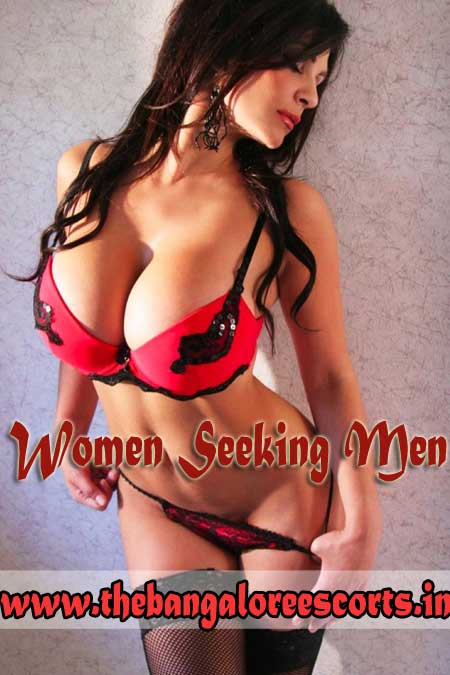 women-seeking Bangalore Escorts